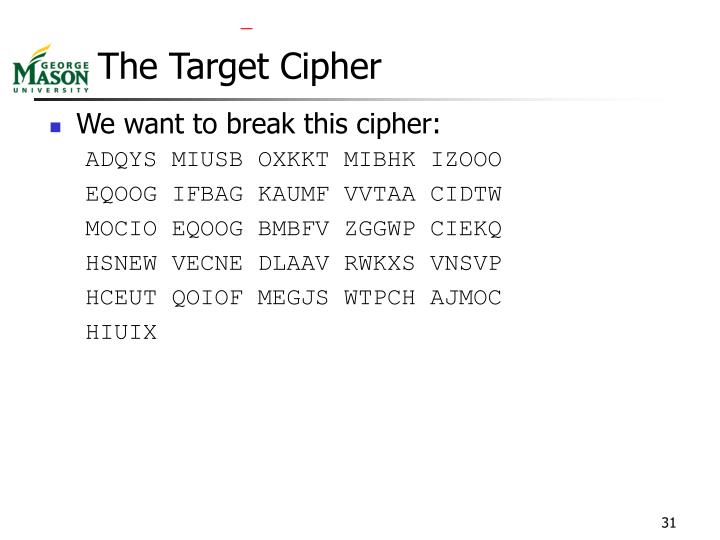 The Target Cipher