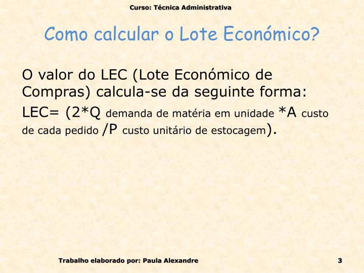 Como calcular o Lote Económico?