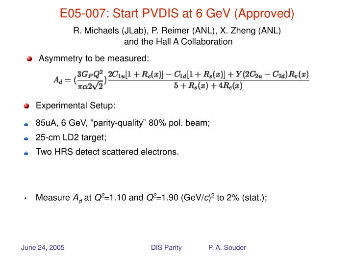 E05-007: Start PVDIS at 6 GeV (Approved)