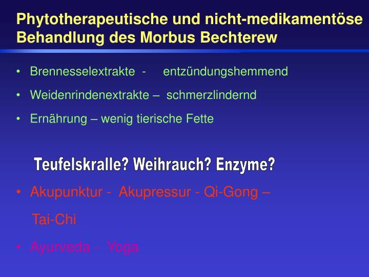 Phytotherapeutische und nicht-medikamentöse Behandlung des Morbus Bechterew