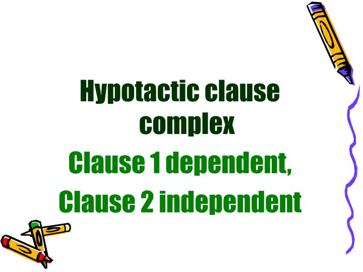 Hypotactic clause complex