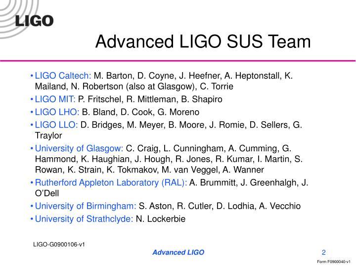 Advanced LIGO SUS Team