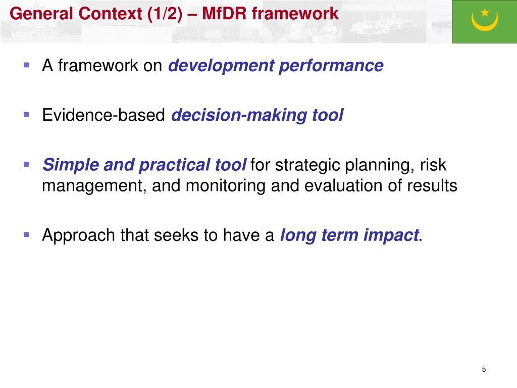 General Context (1/2) – MfDR framework