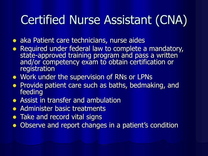 Certified Nurse Assistant (CNA)