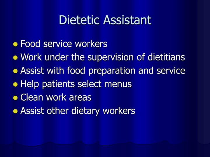 Dietetic Assistant