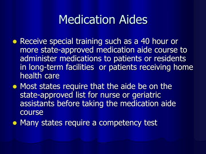 Medication Aides