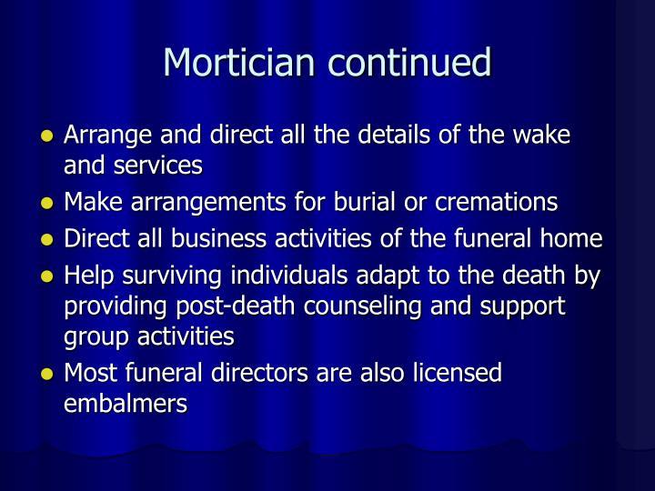 Mortician continued