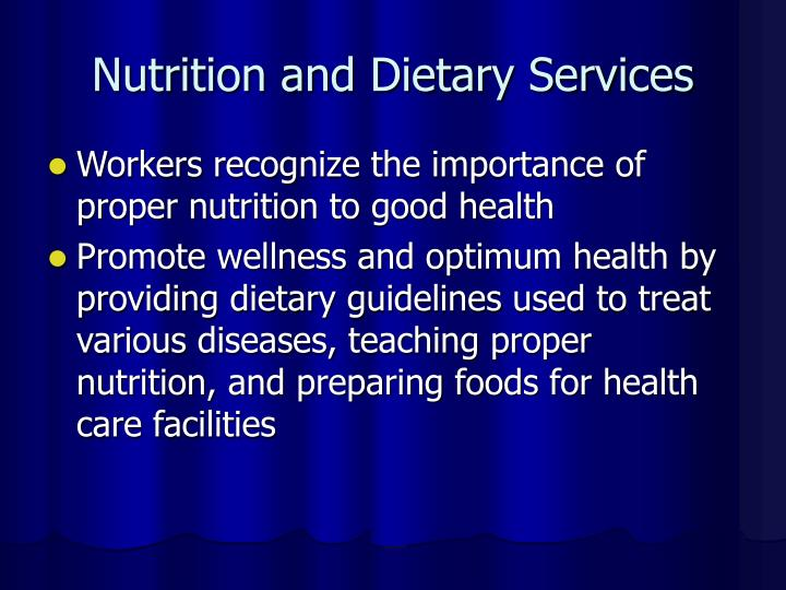 Nutrition and Dietary Services