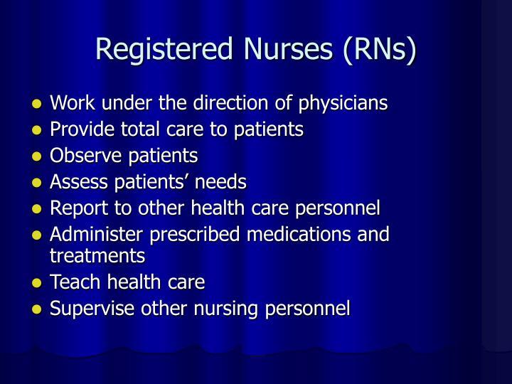 Registered Nurses (RNs)