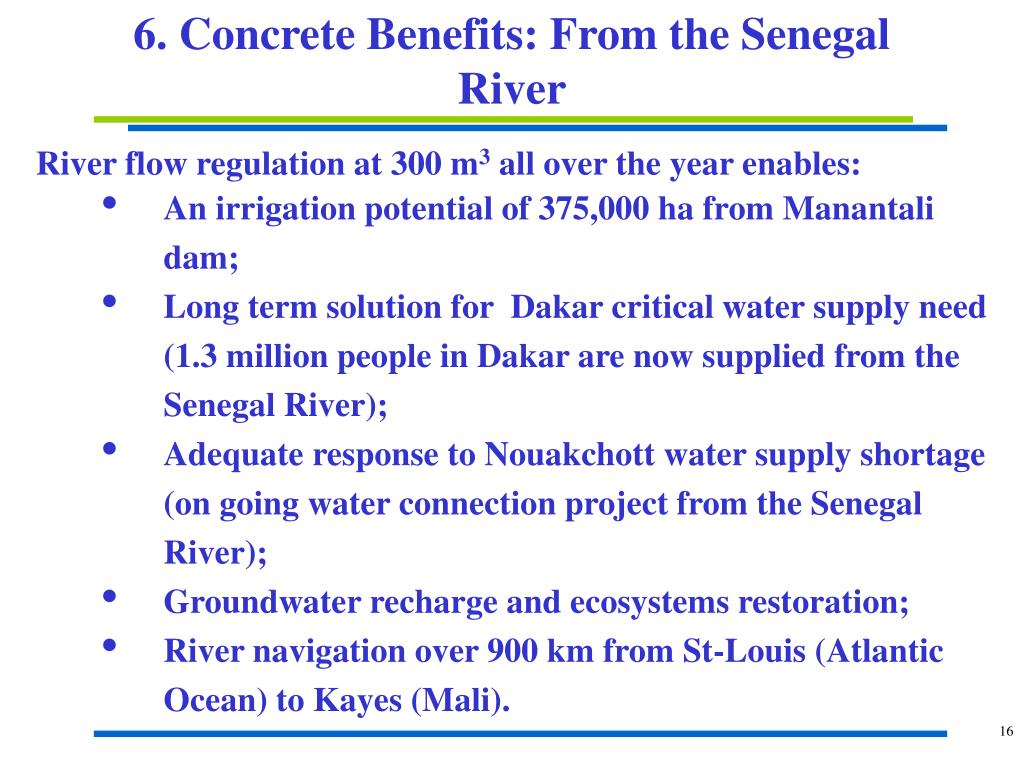 6. Concrete Benefits: From the Senegal River