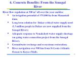 6 concrete benefits from the senegal river