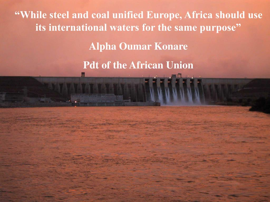 """While steel and coal unified Europe, Africa should use its international waters for the same purpose"""