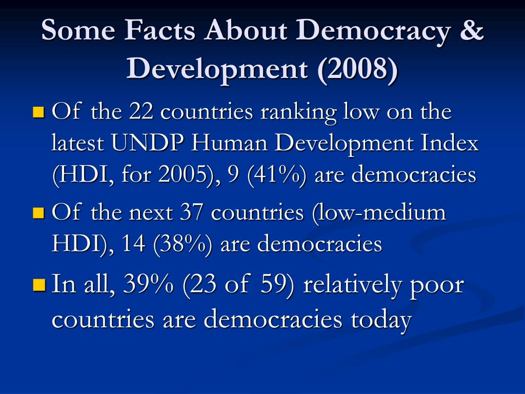 Some Facts About Democracy & Development (2008)