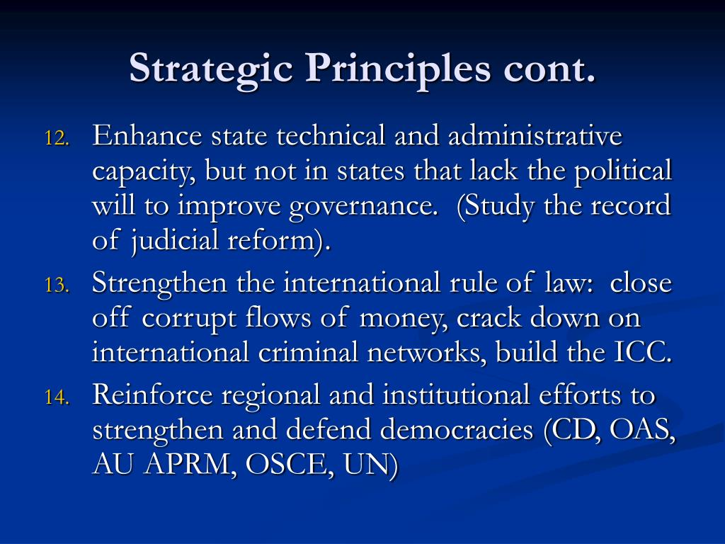 Strategic Principles cont.