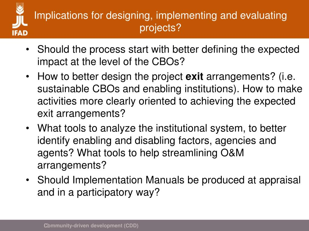 Implications for designing, implementing and evaluating projects?