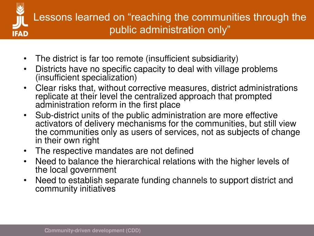 "Lessons learned on ""reaching the communities through the public administration only"""