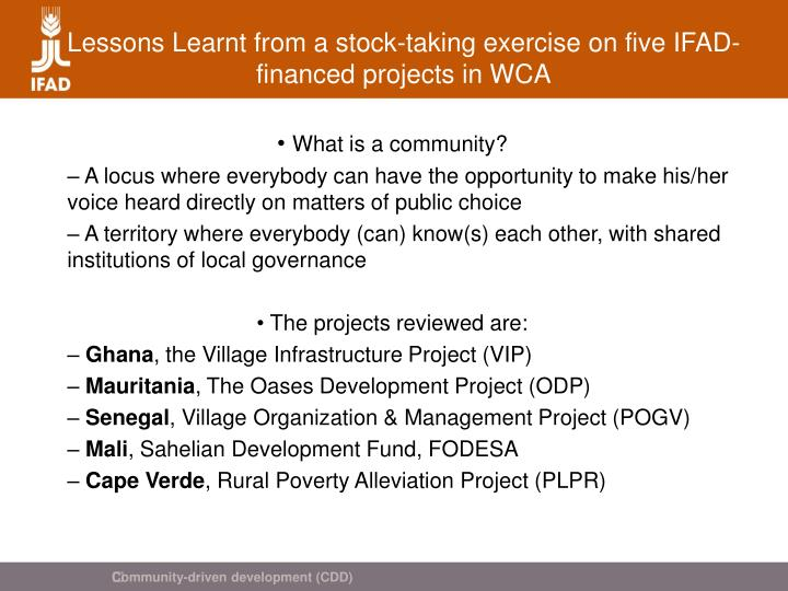 Lessons learnt from a stock taking exercise on five ifad financed projects in wca