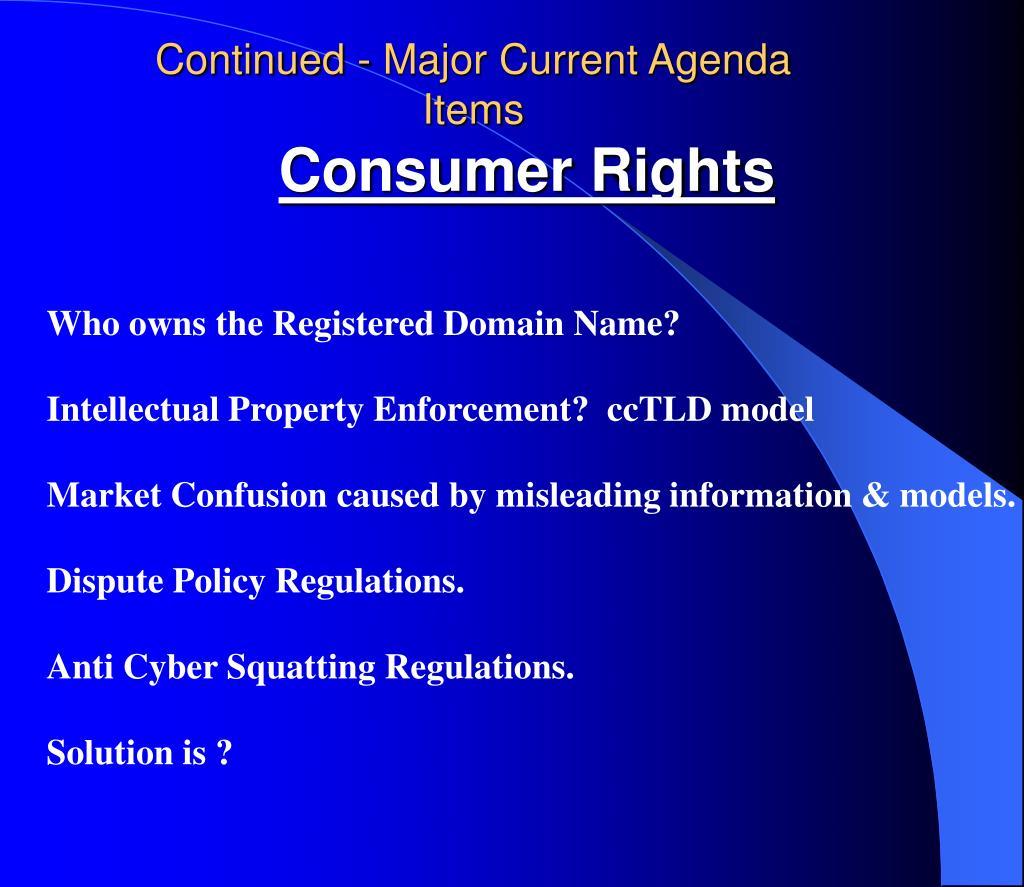 Continued - Major Current Agenda Items