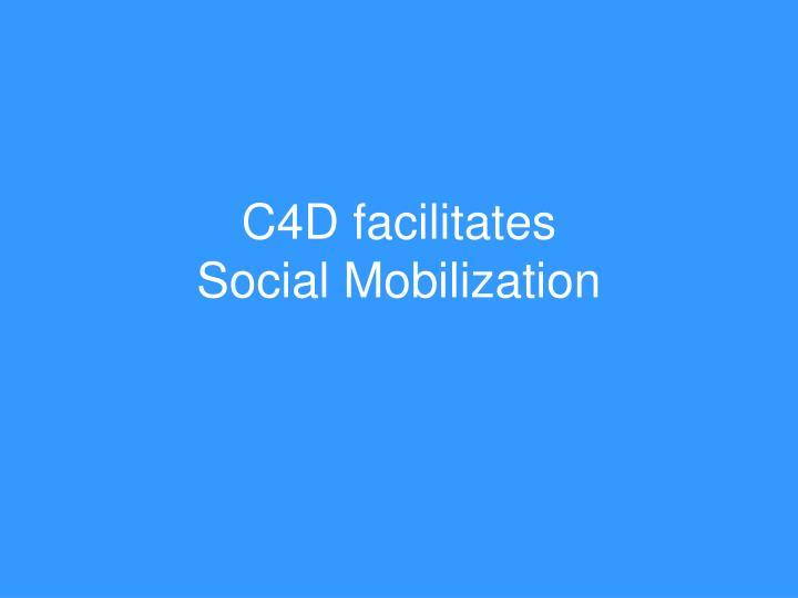 C4D facilitates