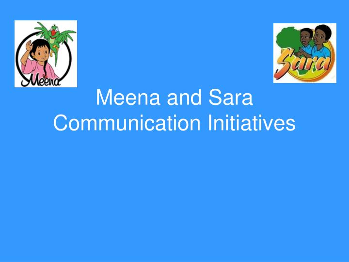 Meena and Sara