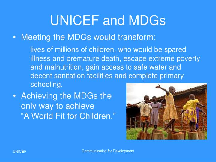 UNICEF and MDGs