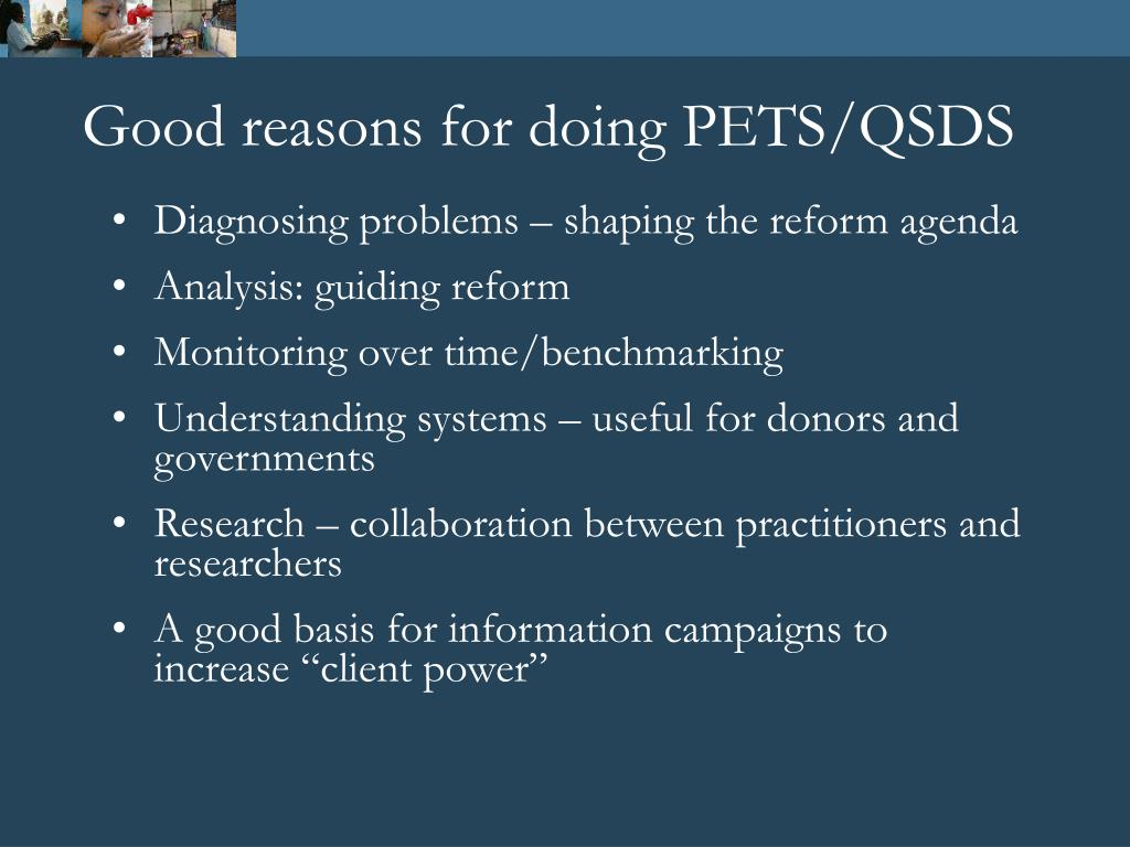 Good reasons for doing PETS/QSDS