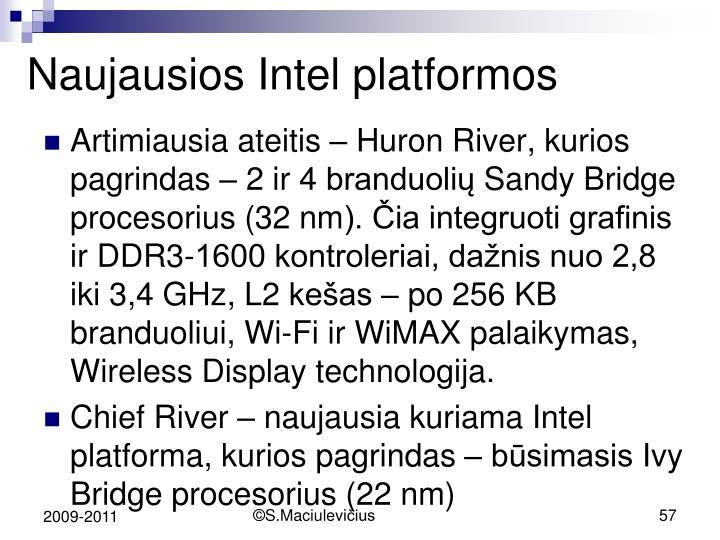 Naujausios Intel platformos