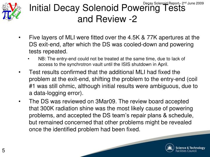 Initial Decay Solenoid Powering Tests and Review -2