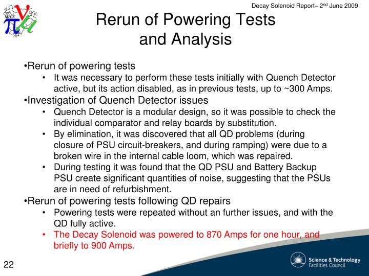 Rerun of Powering Tests