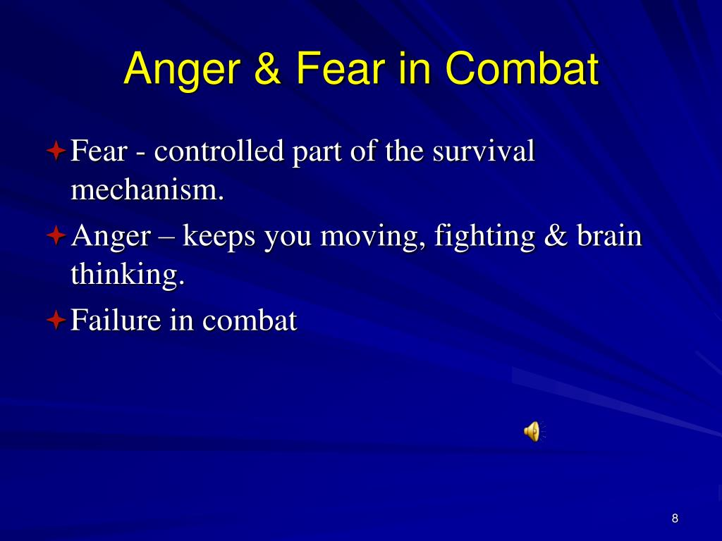 Anger & Fear in Combat