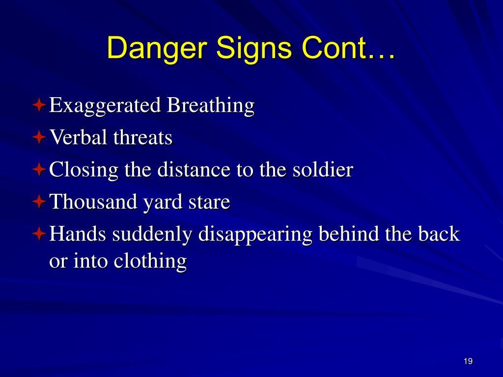 Danger Signs Cont…