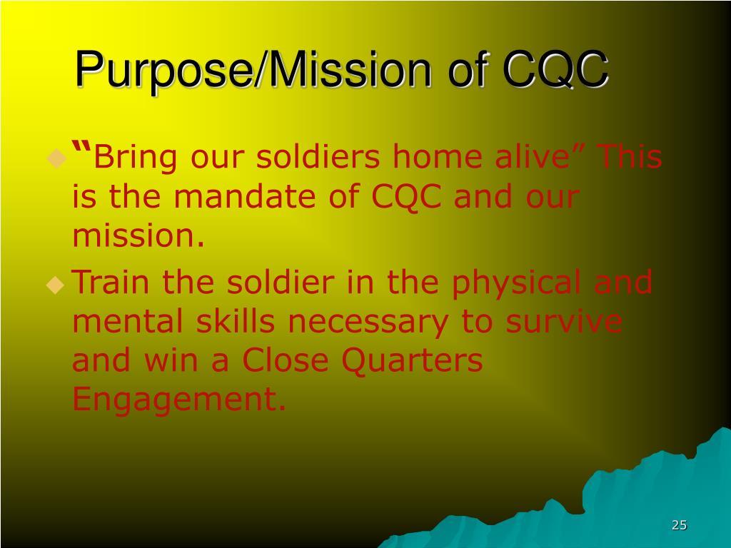 Purpose/Mission of CQC