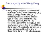 four major types of hang dang