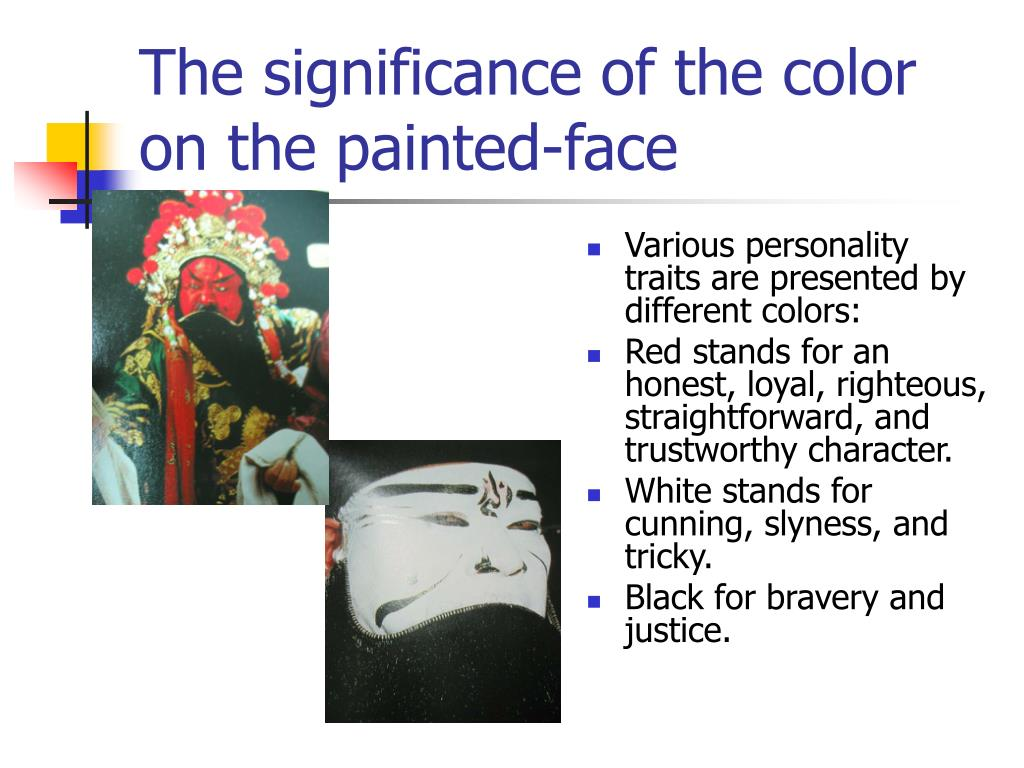 The significance of the color on the painted-face