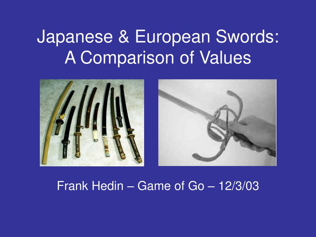 Japanese & European Swords: