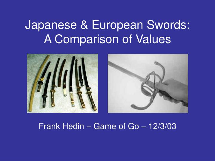 Japanese european swords a comparison of values l.jpg