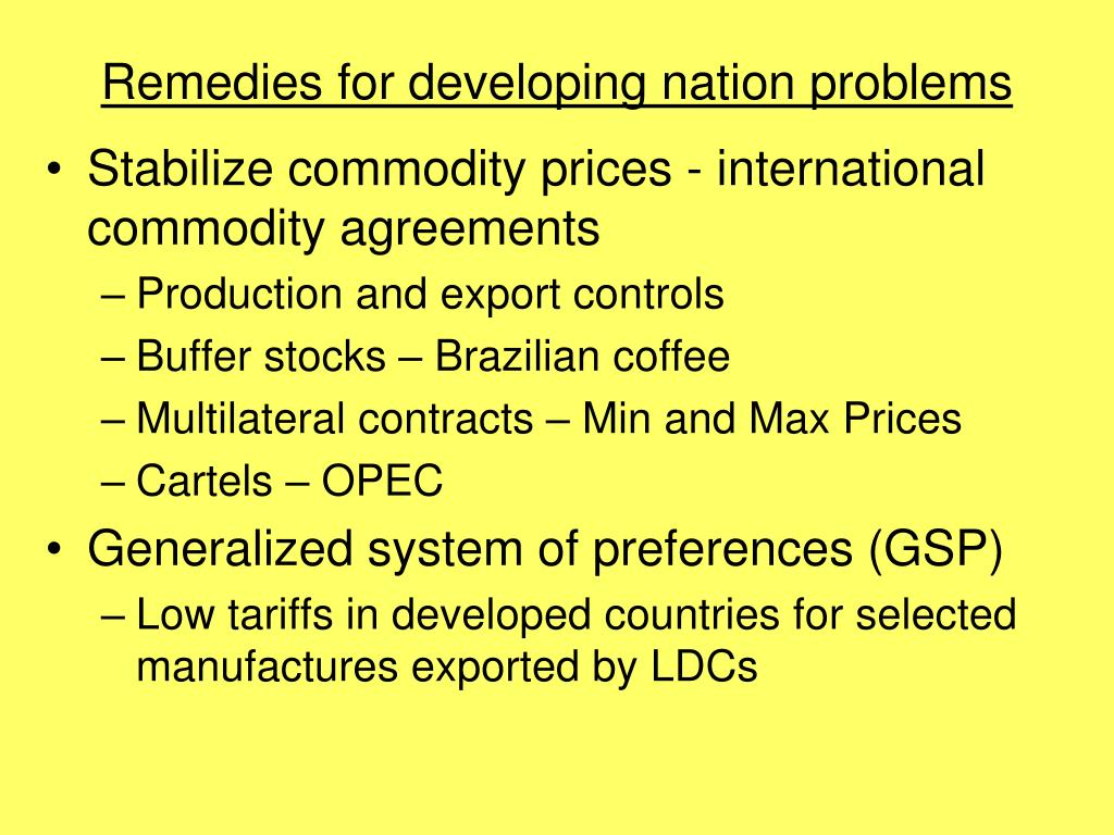 Remedies for developing nation problems