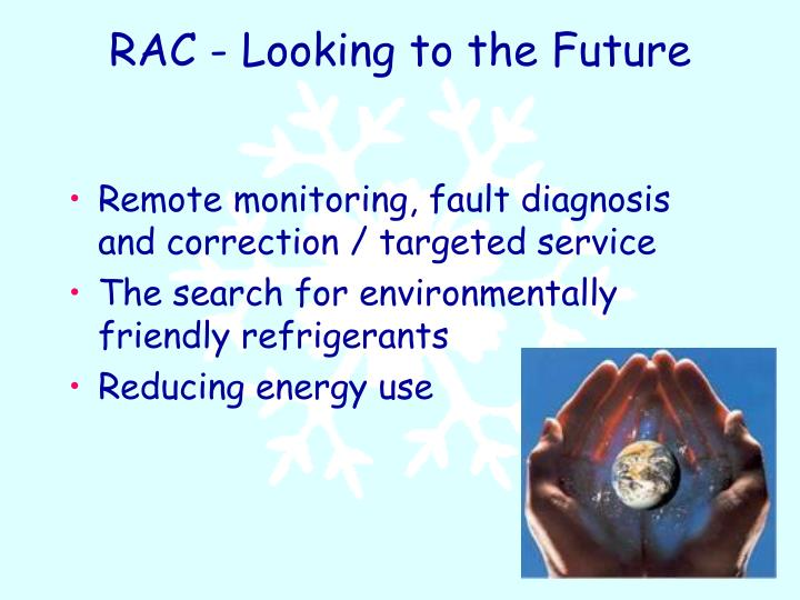 RAC - Looking to the Future