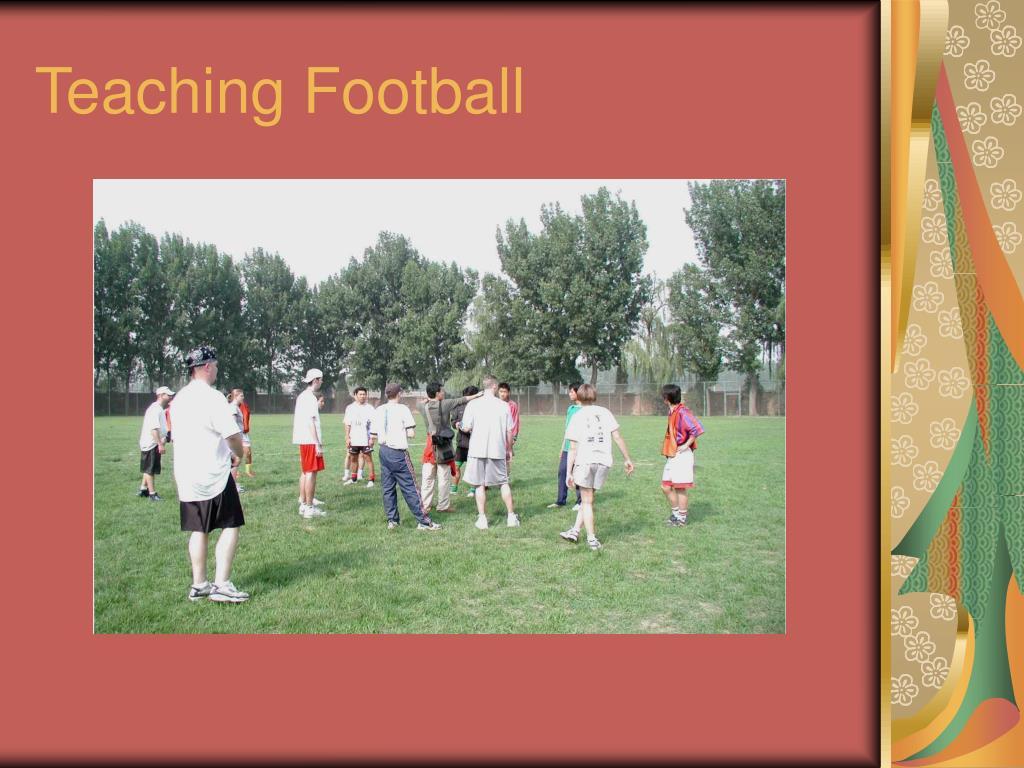 Teaching Football