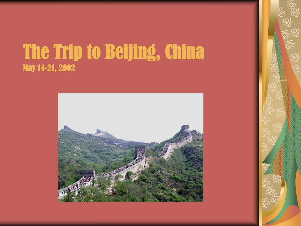 The Trip to Beijing, China