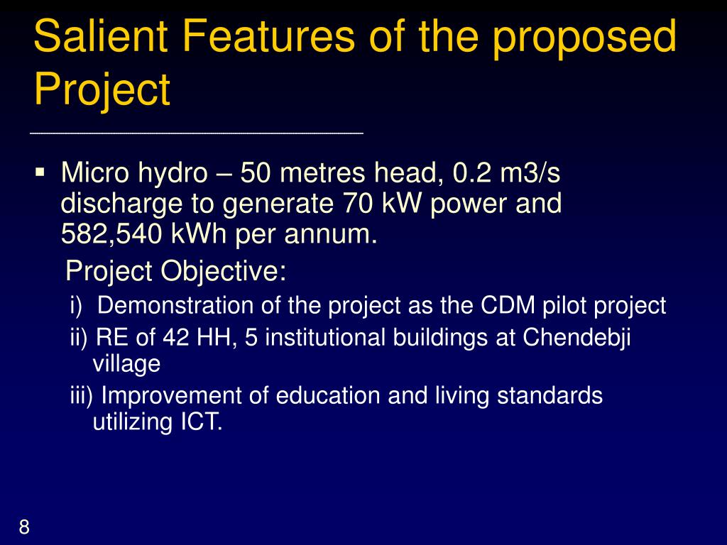 Salient Features of the proposed Project