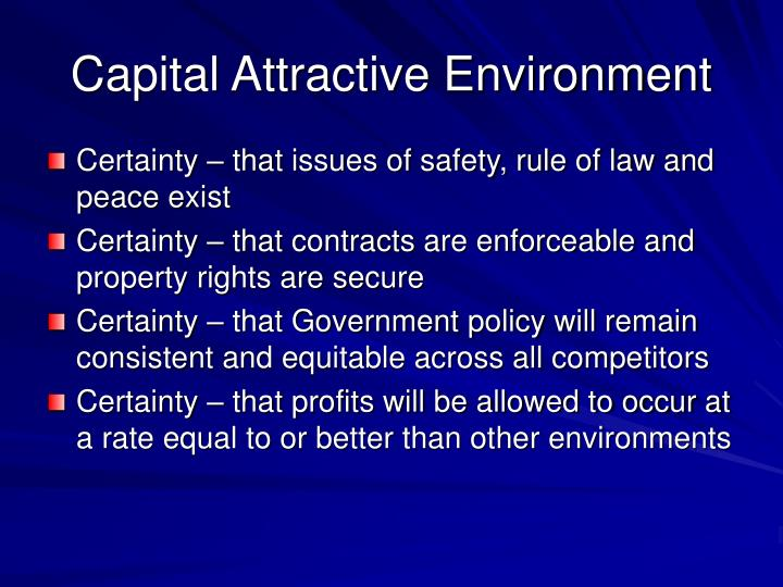 Capital Attractive Environment
