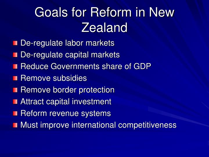 Goals for Reform in New Zealand