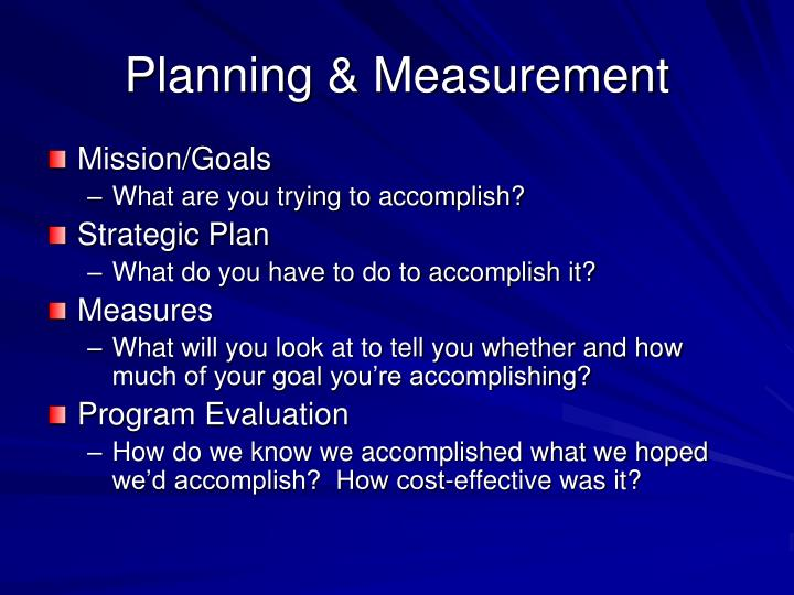 Planning & Measurement