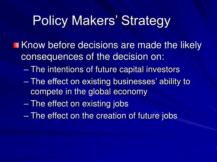 Policy Makers' Strategy