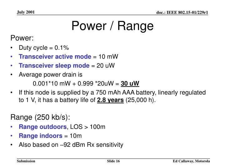 Power / Range