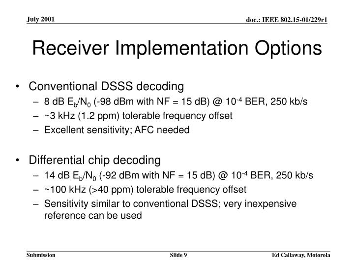 Receiver Implementation Options