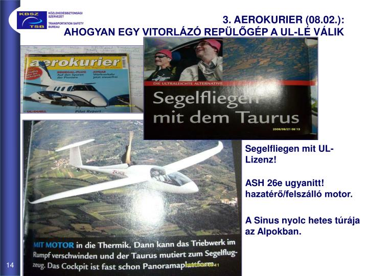 3. AEROKURIER (08.02.):