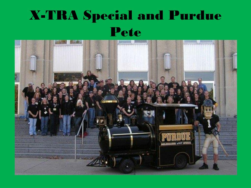 X-TRA Special and Purdue Pete