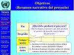 objetivos resumen narrativo del proyecto2